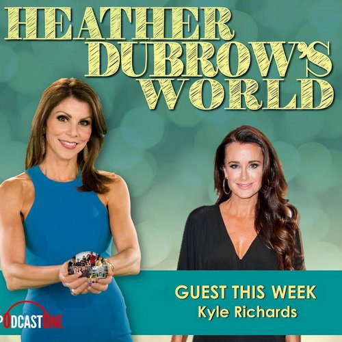 "Kyle Richards Talks Kim Richards And Faye Resnick On Heather Dubrow's World; A Lot Isn't ""Fair"" In Kyle Richards' Life"