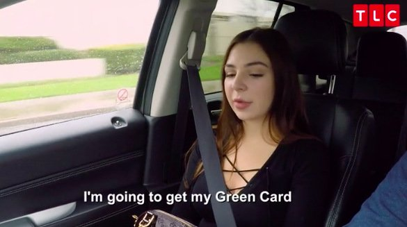 Anfisa-Car-Green-Card-Quote-90-Day-Fiance